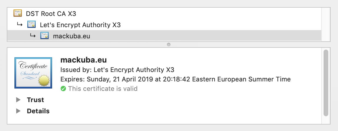 Certificate details dialog showing a tree: DST Root CA X3 - Let's Encrypt Authority X3 - mackuba.eu. Expires: Sunday, 21 April 2019 at 20:18:42. This certificate is valid.